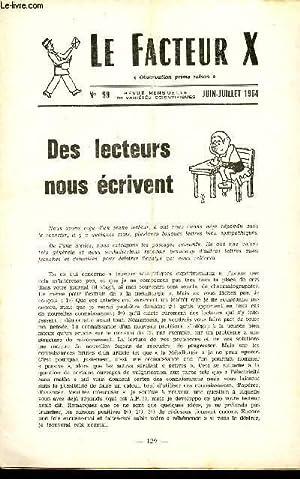 LE FACTEUR X / N° 99 - JUIN - JUILLET 1964 / DES LECTEURS NOUS ECRIVENT .: COLLECTIF