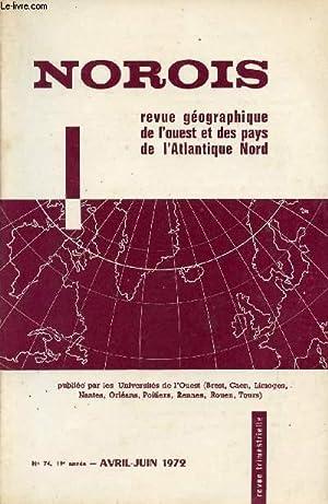 NOROIS / REVUE GEOGRAPHIQUE DE L'OUEST ET DES PAYS DE L'ATLANTIQUE NORD / N&deg...