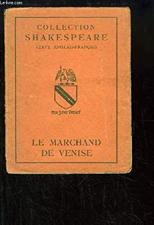 Le Marchand de Venise: SHAKESPEARE William