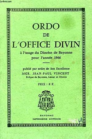 ORDO DE L'OFFICE DIVIN, A L'USAGE DU DIOCESE DE BAYONNE POUR L'ANNEE 1966: COLLECTIF