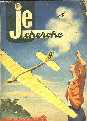 JE CHERCHE N° 1. 25 OCTOBRE 1945.: NAUDEAU LOUIS LE