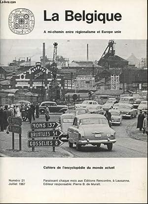 CAHIIER DE L ENCYCLOPEDIE DU MONDE ACTUEL N°21 : LA BELGIQUE: COLLECTIF