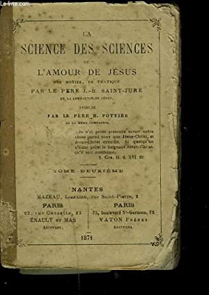 LA SCIENCE DES SCIENCES ou L'AMOUR DE: LE PERE J.-B.