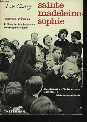 SAINTE MADELEINE-SOPHIE. SERVICE D'EGLISE.: J. DE CHARRY