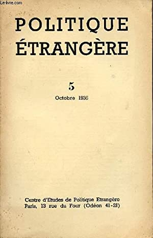 POLITIQUE ETRANGERE / VOLUME 5 - OCTOBRE 1936.: COLLECTIF