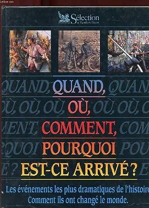 QUAND, OU, COMMENT, POURQUOI EST-CE ARRIVE?: COLLECTIF