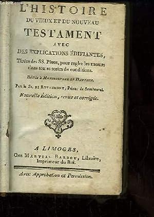 L'Histoire du Vieux et du Nouveau Testament: Sr. DE ROYAUMONT