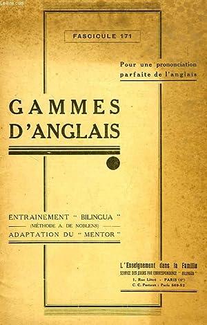GAMMES D'ANGLAIS, FASC. 171: COLLECTIF