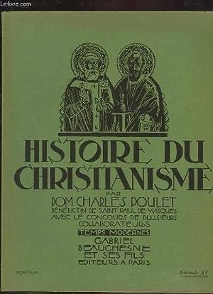 Histoire du Christianisme, Fascicule XV : La Crise Gallicane - Chrétiens et Infidèles...
