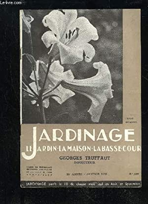 JARDINAGE LA MAISON LE JARDIN LA BASSE-COUR: TRUFFAUT GEORGES