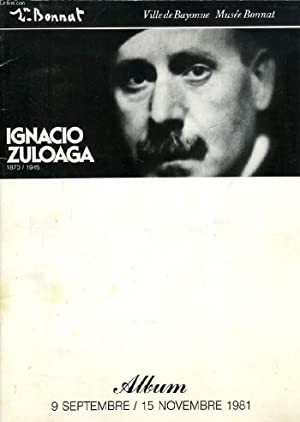 IGNACIO ZULOAGA, 1870/1945, ALBUM, SEPT.-NOV. 1981: COLLECTIF