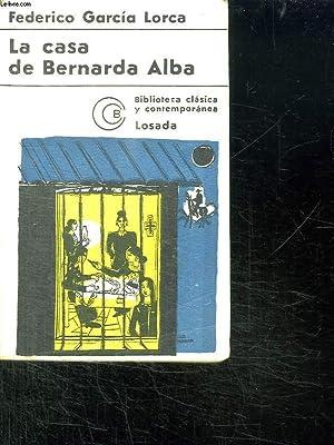 LA CASA DE BERNARDA ALBA. TEXTE EN ESPAGNOL.: GARCIA LORCA FEDERICO.