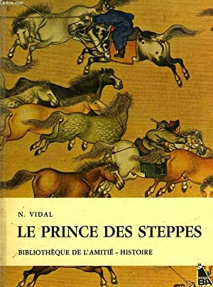 LE PRINCE DES STEPPES: VIDAL N.