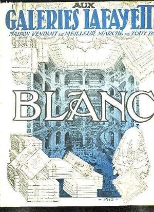CATALOGUE DES GALERIE LAFAYETTE. BLANC. 1912.: GALERIES LAFAYETTE.