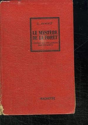LE MYSTERE DE LA FORET.: IVANS C.
