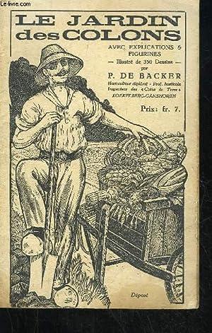 LE JARDIN DES COLONS AVEC EXPLICATIONS ET: DE BACKER P.