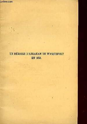 UN MEMOIRE D'ABRAHAM DE WICQUEFORT EN 1659.: COLLECTIF