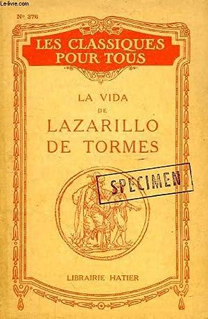 LA VIDA DE LAZARILLO DE TORMES, Y DE SUS FORTUNAS Y ADVERSIDADES: COLLECTIF