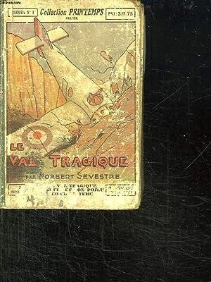RECUEIL N° 1: LE VAL TRAGIQUE, LINETTE ET SON POILU, COEUR DE TURC.: COLLECTIF.