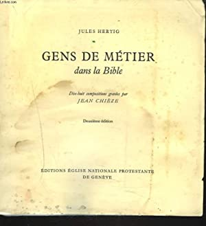 GENS DE METIER DANS LA BIBLE: JULES HERTIG