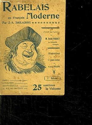 RABELAIS EN FRANCAIS MODERNE. TOME 1.: SOULACROIX JA.
