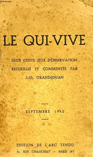 LE QUI VIVE: GRANDJOUAN J.O.
