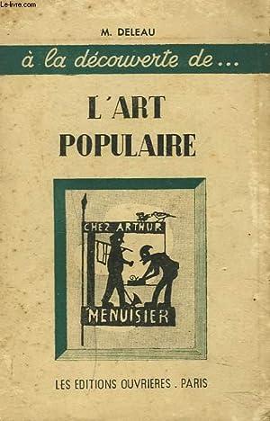 L'ART POPULAIRE: M. DELEAU