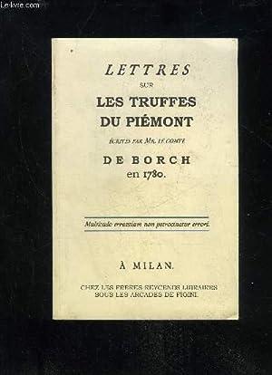LETTRES SUR LES TRUFFES DU PIEMONT: COMTE DE BORCH