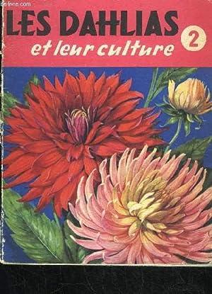 LES DAHLIAS ET LEUR CULTURE: LEROY ANDRE