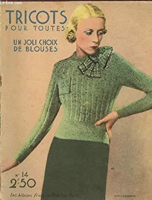 TRICOTS POUR TOUTES - UN JOLI CHOIX DE BLOUSES / COLLECTION AZUR N°14 / LES ALBUMS ...