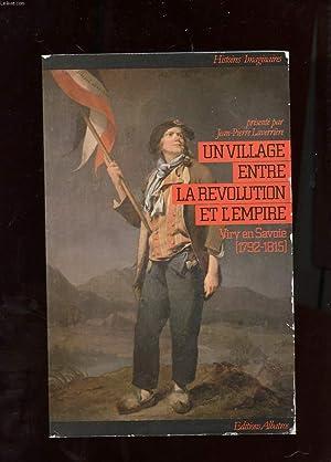 UN VILLAGE ENTRE LA REVOLUTION ET L'EMPIRE.: LAVERRIERE JEAN-PIERRE