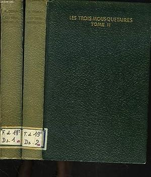 LES TROIS MOUSQUETAIRES. TOMES I ET II.: ALEXANDRE DUMAS