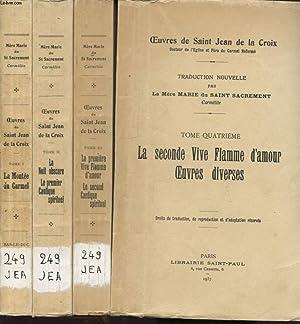 OEUVRES DE SAINT JEAN DE LA CROIX EN 4 TOMES 1 : LA MONTEE DU CARMEL - 2 : LA NUIT OBSCURE LE ...