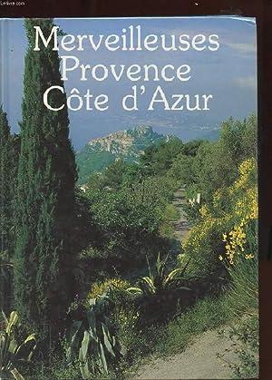 MERVEILLEUSES PROVENCE COTE D'AZUR: COLLECTIF