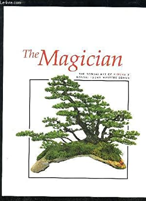 THE MAGICIAN - THE BONSAI ART OF: COLLECTIF