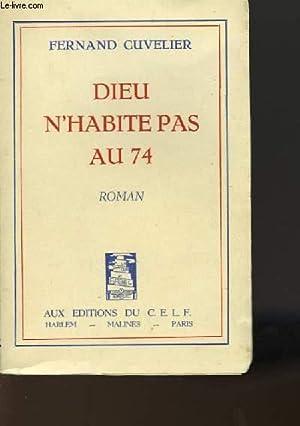 DIEU N'HABITE PAS AU 74: CUVELIER FERNAND