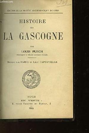 HISTOIRE DE LA GASCOGNE: PUECH LOUIS