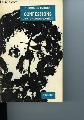 CONFESSIONS D'UN OPIOMANE ANGLAIS: De QUINCEY Thomas