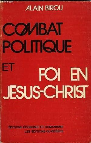 COMBAT POLITIQUE ET FOI EN JESUS-CHRIST: BIROU Alain