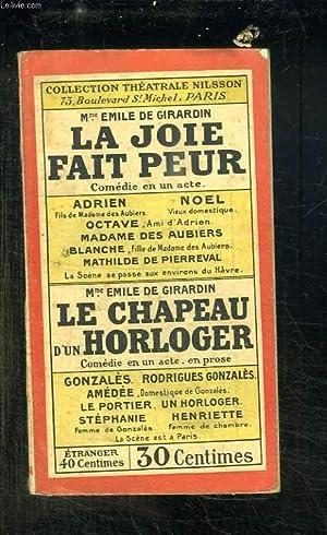 LA JOIE FAIT PEUR. COMEDIE EN UN ACTE.: GIRARDIN EMILE DE.