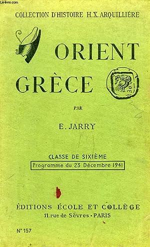 ORIENT ET GRECE, CLASSE DE 6e: JARRY E.