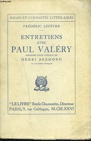 ENTRETIENS AVEC PAUL VALERY: FREDERIC LEFEVRE