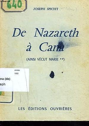 DE NAZARETH à CANA. AINSI VECU MARIE II.: JOSEPH SPICHT