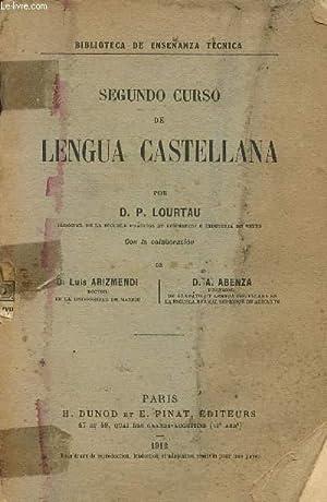 SEGUNDO CURSO DE LENGUA XASTELLANA / BIBLIOTECA: LOURTAU D.P.