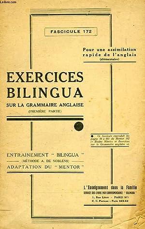 EXERCICES BILINGUA SUR LA GRAMMAIRE ANGLAISE, 1re PARTIE, FASC. 172: COLLECTIF