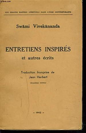 ENTRETIENS INSPIRES ET AUTRES ECRITS: SWAMI VIVEKANANDA