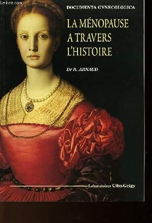LA MENOPAUSE A TRAVERS L'HISTOIRE: ARNAUD R.