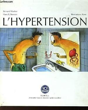 L'HYPERTENSION: WAEBER BERNARD & BRUNNER HANS R.