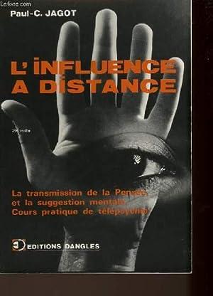 L'INFLUENCE A DISTANCE: JAGOT PAUL-C.