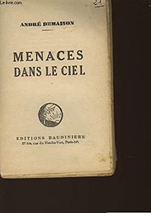 MENACES DANS LE CIEL: DEMAISON ANDRE